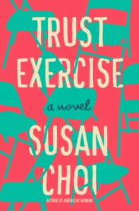 Book cover for Trust Exercise by Susan Choi