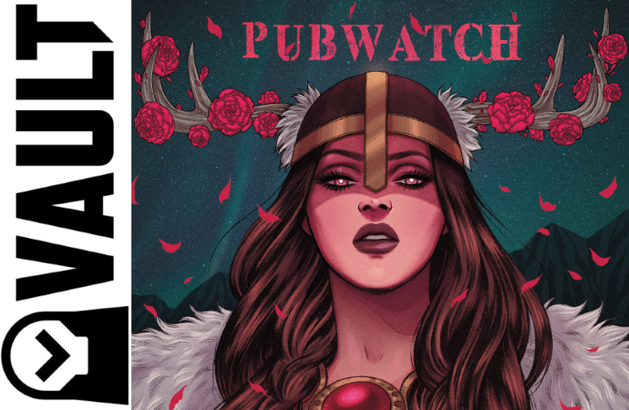 Vault Pubwatch banner - image of Aydis from Heathen, art by Jen Bartel