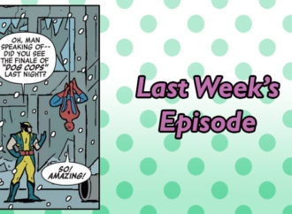 Last Week's Episode: Gay Eternals, BDSM Batman, and a Prince and the Dressmaker Musical! OH MY!