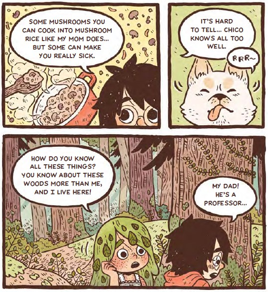 Willow tells her friend Pilu about mushrooms, which her mom uses in mushroom rice.