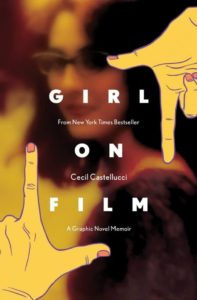 Cover for Girl on Film, Cecil Castellucci, BOOM!, 2019 - An unfocused photo of a young woman in glasses, with illustrated hands framing her as if in a camera