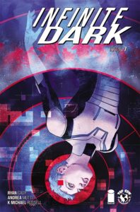 Infinite Dark #7 (Top Cow Comics, June 2019) - A figure with short blue hair in what looks like a skintight spacesuit, upside down, with rings radiating behind their head