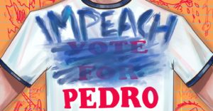 "Napoleon Dynamite #1 cover by Sara Richard - A ""Vote for Pedro"" shirt with the first two words scribbled out and ""IMPEACH"" written above"