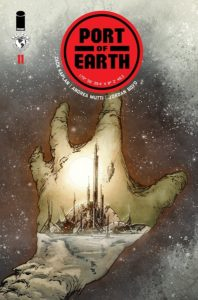 Port of Earth #11 (Top Cow Comics, June 2019) - A city is seen through the outline of an oustretched hand