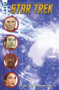 Star Trek: The Q Conflict #4 Cover A by David Messina. Written by Scott and David Tipton, drawn by Silvia Califano and Elisabetta D'Amico. Published by IDW Publishing. 22 May, 2019 - Circular portraits of Picard, Data, Sisko, and Jadzia Dax, against a background of what looks like a white explosion in space