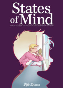 States of Mind Cover. Written by Emilie Guillon and Patrice Guillon, and drawn by Sebastien Samson. Published by Humanoids. May 7, 2019.