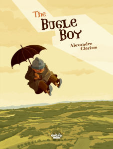The Bugle Boy Cover. Written and drawn by Alexandre Clérisse. Published by Europe Comics. April 17, 2019.