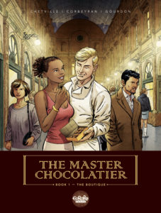 The Master Chocolatier - The Boutique Cover. Written by Eric Corbeyran and Bénédicte Gourdon, and drawn by Chetville. Published by Europe Comics. May 15, 2019.
