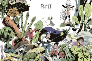 Yasmina and the Potato Eaters Part 2 cover. Written and drawn by Wauter Mannaert. Published by Dargaud-Benelux (French), Europe Comics (English). April 17, 2019. - A group of people explore through a landscape of overgrown vegetables, such as carrots, sprouts, and asparagus