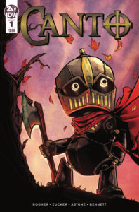Canto #1 Cover by Drew Zucker. Published by IDW Publishing. June 26, 2019. - A robot with an oversized head and little body, wearing a red cape and holding an axe, looks off-screen