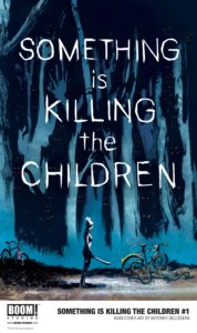 Cover for Something is Killing the Children, Werther Dell'Edera, BOOM! Studios, 2019 - A silhouette holds a machete, looking at an abandoned bike, against a background of dark blue-green trees