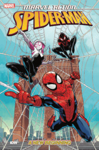 Marvel Action: Spiderman: New Beginnings Cover by Fico Ossio. Published by IDW Publishing. June 19, 2019 - Spider-Man, Spider-Gwen, and Miles Morales in his spider-suit, all web-slinging toward the viewer