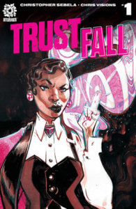 A woman smokes, wearing an angry expression, on the cover of Trust Fall #1