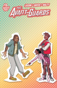 The Avant Guards #6 - Ed Dukeshire (letterer), Noah Hayes (artist), Rebecca Nalty (colorist), Carly Usdin (writer) BOOM! Box June 21, 2019 - A trio of characters in argument, shown as cutouts against a pointillated background