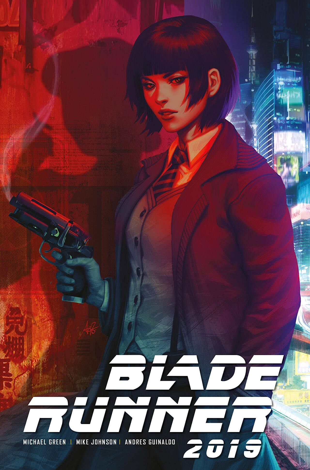 Cover for Blade Runner 2019 #1 - Titan Comics - Jim Campbell (letterer), Michael Green (writer), Andres Guinaldo (artist), Mike Johnson (writer), Marco Lesko (colorist) - A woman holds a gun in an alley