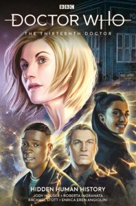 Cover for Doctor Who: The Thirteenth Doctor Volume 2: Hidden Human History - The Thirteenth Doctor in close-up, with portraits of her three companions underneath