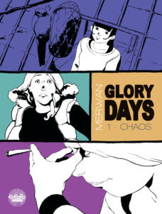 Glory Days Cover by Merwan. Written and drawn by Merwan. Published by Europe Comics. June 12, 2019.