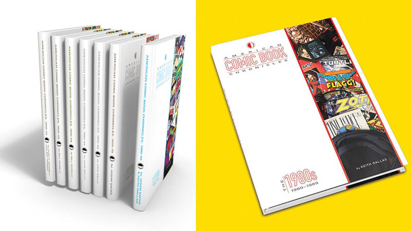 A Kickstarter graphic for the American Comic Book Chronicles. On the right, a mockup of the entire series of books is lined up with their spines to the viewer; on the left, on a yellow background, lies a mockup of 1980s volume.