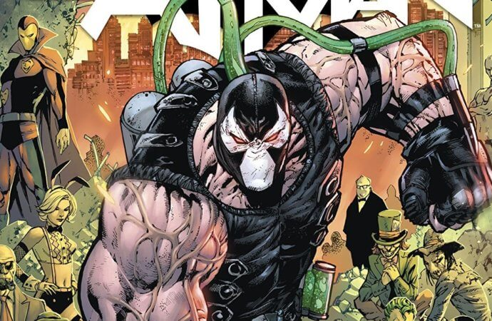 Batman: Rebirth #75 – It's Bane's World, We're Just Living In It!