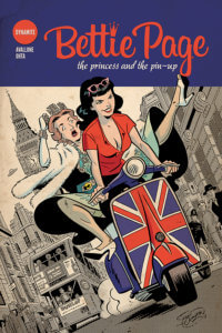 Cover Of Bettie Page: The Princess And The Pin-Up (TPG) David Avallone (Writer), Scott Chantler (Cover), Julius Ohta, Jordan Michael Johnson