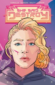 Cover for She Said Destroy - Portrait view of a woman with a blonde undercut and a cut on her right cheek