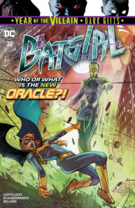 Cover for Batgirl #38, AndWorld Design (letters), Jordie Bellaire (colors), Cecil Castellucci (writer), Carmine Digiandomenico (artist and cover), Ivan Plascencia (cover) - Batgirl fighting an avatar of Oracle