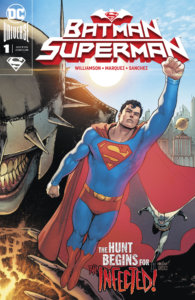 Cover for Batman/Superman #1, John J. Hill (letters), David Marquez (art and cover), Alejandro Sanchez (colors and cover), Joshua Williamson (writer) - Superman and Batman in front of the Batman Who Laughs and the Daily Planet