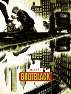 Bootblack Cover by Mikaël, Europe Comics - A man kneels to shine someone's shoe on a sidewalk next to a street that shows reflections of city buildings