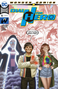Cover for Dial H For Hero #6, Jordan Gibson (colors), Scott Hanna (additional inks), Sam Humphries (writer), Joe Quinones (art and cover), Dave Sharpe (letters) - Robby Reed, Miguel and Summer with Miguel holding the H Dial