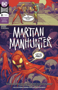 Cover for Martian Manhunter #8, AndWorld Design (letters), Steve Orlando (writer), Ivan Plascencia (colors), Riley Rossmo (art and cover) - Meade and J'onn fighting above a red martian
