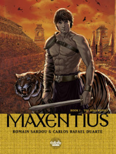 Maxentius Cover by Carlos Rafael Duarte, Europe Comics - A muscular man holding a sword, accompanied by a tiger, against a dark red-orange background