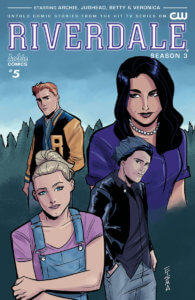 Archie, Veronica, Jughead, and Betty in Riverdale Season 3 #5 Cover B by Joe Eisma. Archie Comics. July 2019