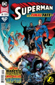 Cover for Superman #14, Wes Abbott (letters), Oclair Albert (inks), Brian Michael Bendis (writer), Joe Prado (inks and cover), Ivan Reis (pencils and cover), Alex Sinclair (colors and cover) - Superman, Supergirl, Superboy and Jor-El hovering over a defeated Rogol Zaar