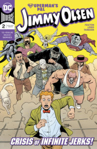 Cover for Superman's Pal Jimmy Olsen #2, Clayton Cowles (letters), Nathan Fairbairn (colors and cover), Matt Fraction (writer), Steve Lieber (art and cover) - Jimmy running from his many foes, including a gorilla and Perry White