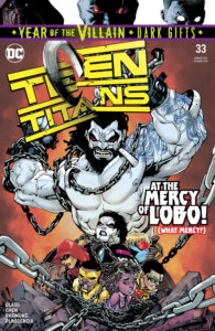Cover for Teen Titans #33, Bernard Chang (cover), Sean Chen (pencils), Adam Glass (writer), Rob Leigh (letters), Marcelo Maiolo (cover colors), Ivan Plascencia (colors), Norm Rapmund (inks) - Lobo looming over the Titans holding the destroyed logo