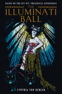 Cover for The Illuminati Ball (Titan Comics - Cynthia von Buhler (author, illustrator)) - A woman wearing a mask and with her internal organs on the outside of her body stands in front of a forest at night