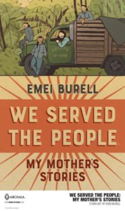 Cover for We Served the People: My Mother's Story, cover by Emei Burell, BOOM! Studios, 2019 - A group of people hang out and around a truck against a background of green foliage