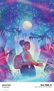 Cover for b.b. free #1, Royal A Dunlap, BOOM! Box, 2019 - A young woman looks over her shoulder in a moonlit swamp illuminated by blues, pinks, and purples