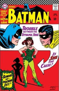 The cover of Batman #181 by Robert Kanigher and Sheldon Moldoff, ft. the dynamic duo and the debut appearance of Poison Ivy