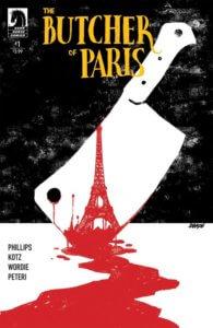 Butcher of Paris #1. Written by Stephanie Phillips. Dark Horse Comics. December 2019.