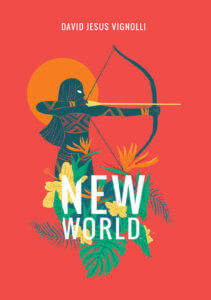 New World, Cover by David Jesus Vignolli, BOOM! Studios, 2019 - A silhouette draws a bow against a red background