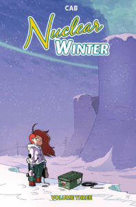 Cover for Nuclear Winter Vol. 3 - Deron Bennett (letterer), Cab (writer & artist), Edward Gauvin (translator) - BOOM! Box September 4, 2019 - A red-haired girl standing in a snowy landscape with power plants in the background