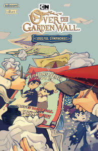 Over the Garden Wall: Soulful Symphonies #2, cover by Keezy Young, BOOM! Studios, 2019 - Hands drawing posters of Wirt and Greg