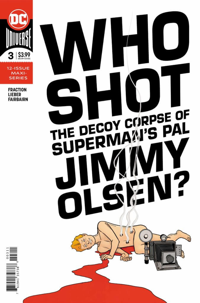 "Big bold text of ""Who shot the decoy corpse of Superman's Pal Jimmy Olsen?"" with said decoy corpse naked and bleeding with just camera obscuring its nethers"