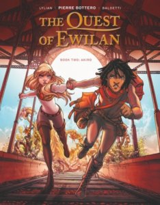 The Quest of Ewilan, Vol. 2 - Akiro. IDW Publishing. September 2019.