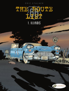 The Route 66 List Volume 1 Cover-September 20, 2019-Eric Stalner. Europe Comics. September 2019. A blue car with the door open and bullet-holes in the door and front, abandoned on Route 66