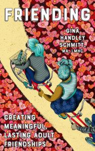 Friending Cover. Gina Handley Schmitt. Microcosm Publishing. November 12, 2019