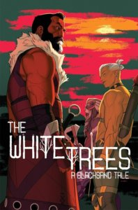 Cover to The White Trees #2, Kris Anka, Matt Wilson, Image Comics, September 2019 - Characters look back over their shoulders against a sunset background