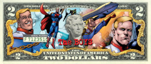 The Boys Dollar Bill C Dynamite Comics 2019 - A two dollar bill with characters from The Boys illustrated on it