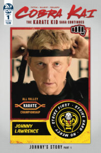 Cover for Cobra Kai: The Karate Kid Continues #1. IDW Publishing October 2019 - A photo of Johnny Lawrence putting a black headband around his forehead